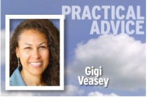 Practical Advice Gigi Veasey