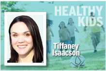 Healthy Kids Tiffaney Isaacson