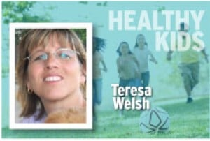 Healthy Kids Teresa Welsh
