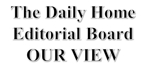Daily Home Editorial Board