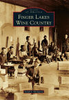 'Finger Lakes Wine Country': Two new books highlight region's wine-making history, touring possibilities