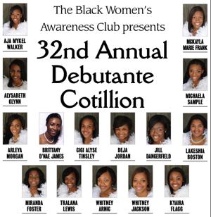 The Black Women's Awareness Club presents 32nd Annual Debutante Cotillion