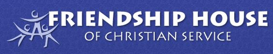 Friendship House Of Christian Service