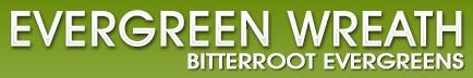 Bitterroot Evergreens