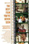 """""""The Best Film You've Never Seen,"""" by Robert Elder"""
