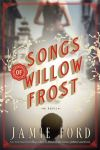 """Songs of Willow Frost"""
