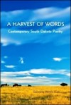 """A Havest of Words"" cultivates South Dakota poetry"