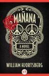 Review: 'Mañana' evolves into a page-turner, while the book may not be author's best