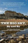 The Big Sky, By and By