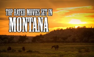 20 highest rated movies set in Montana