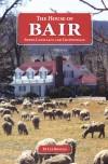 Bair family's adventures, legacy detailed