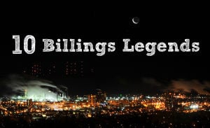 10 legends from the Billings area