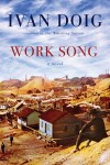 Ivan Doig's 'Work Song' now in paperback