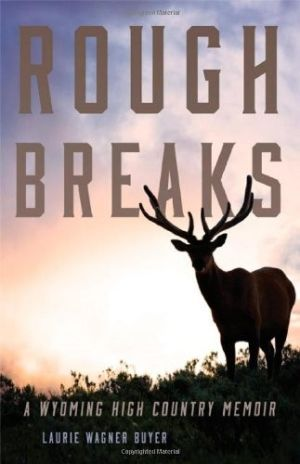 Review: 'Rough Breaks' a high-country story worth reading