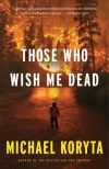 'Those Who Wish Me Dead'