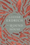 Review: Erdrich tells story of 'The Round House' with finesse, mastery