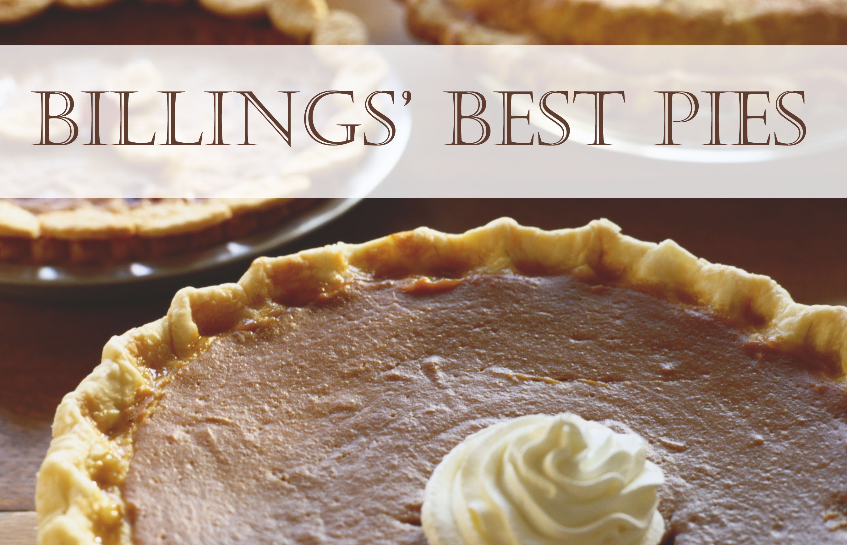Where to get Billings' best pies