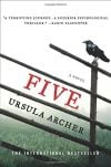 Review: 'Five' by Ursula Archer is intriguing
