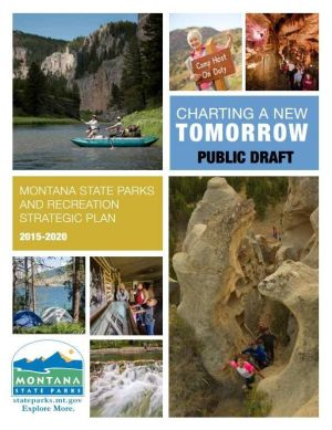 Montana State Parks' draft plan calls for increased revenue, recognition