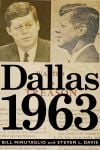 Book review: 'Dallas 1963' paints pix of city twisted by anger