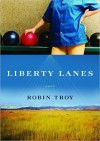 In 'Liberty Lanes,' Troy presents intersecting lives