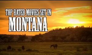 Top 20 movies set in Montana