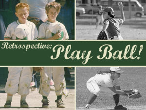 Retrospective: Play ball!