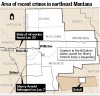 Areas of recent crimes in northeast Montana