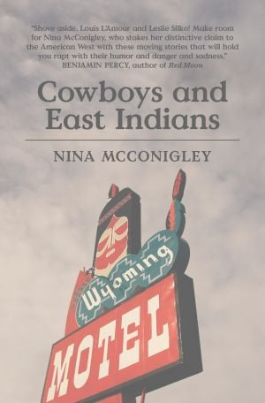 "McConigley tackles stories of outsiders in ""Cowboys and East Indians"""