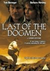 #13 Last of the Dogmen (1995)