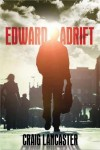 An engaging character returns in 'Edward Adrift'