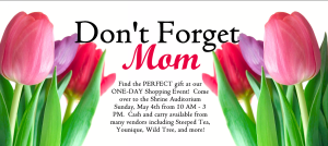 Don't Forget Mom Shopping Event