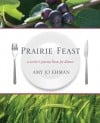 'Prairie Feast' cultivates food at home