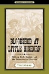 """Bloodshed at the Little Bighorn"""