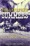 'Yellowstone Summers' offers interesting insight into early park tours