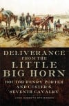 Deliverance from the Little Big Horn
