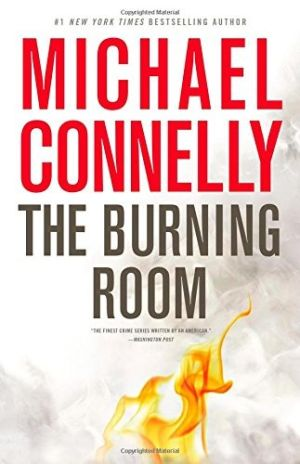 Connelly has another winner with 'Burning Room'