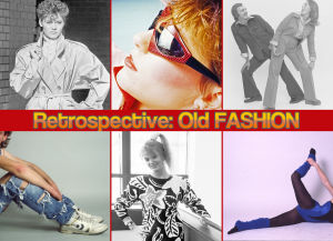 Retrospective: Old fashion