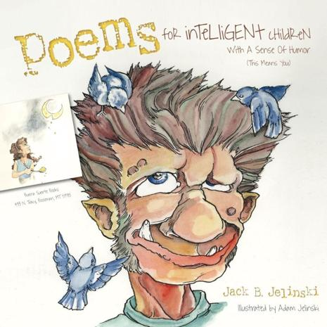 """""""Poems For Intelligent Children With a Sense of Humor (This Means You)."""""""
