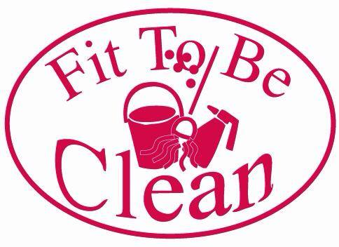 Fit to Be Clean