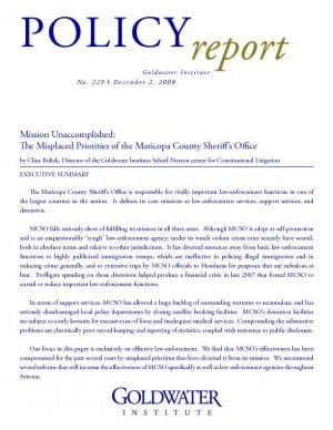 Mission Unaccomplished: The Misplaced Priorities of the Maricopa County Sheriff's Office (2008)