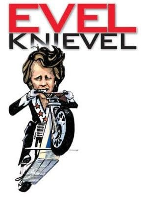 Automotive Legends and Heroes: Evel Knievel