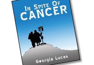 'In Spite of Cancer'