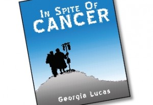 'In Spite of Cancer'