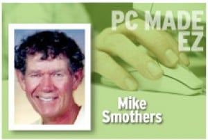 PC Made EZ Mike Smothers