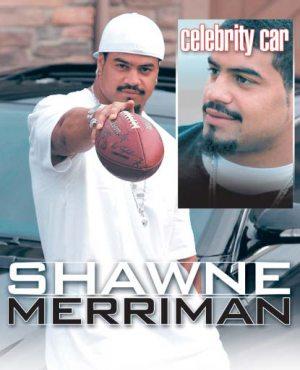 Celebrity Car: Shawne Merriman