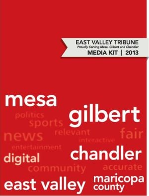 East Valley Tribune || Media Kit 2013