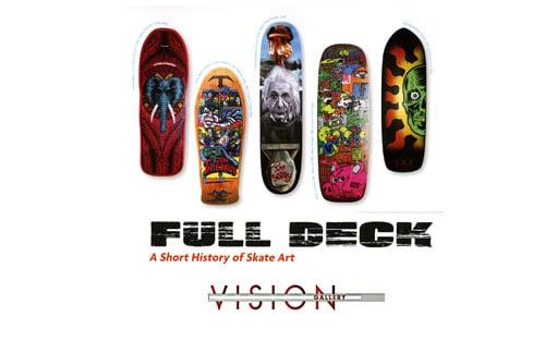 Full Deck: A Short History of Skate Art