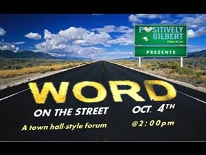 Positively Gilbert Candidate Forum Part 2 of 2