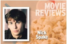 Movie Reviews Nick Spake